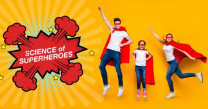 Science of Superheros - Vancouver Events